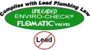 Flomatic® Complies with no lead laws for California and Vermont