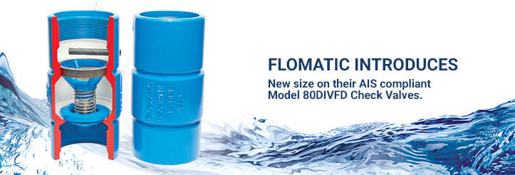Flomatic® expands their AIS compliant Model 80DIVFD Check Valves with new size