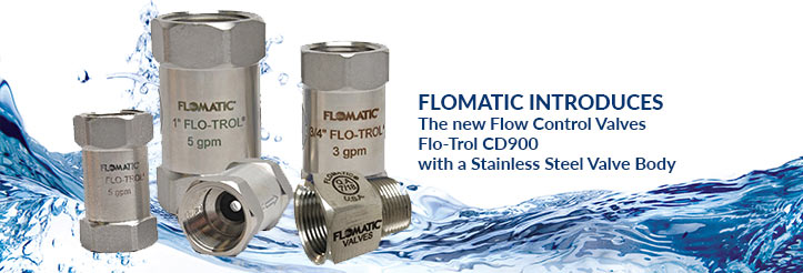 Introducing the new Flow Control Valves,  Flo-Trol Model CD900
