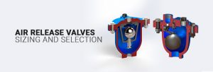 air release valve sizing and selection