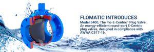 new Flomatic plug valve